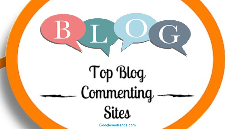 Top 100+ Free Blog Commenting Sites List for SEO's 2019 (Fast Approval)