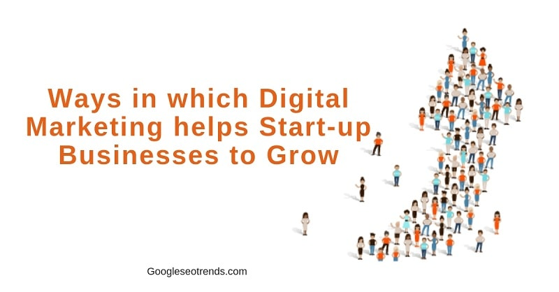 Digital Marketing helps Start-up